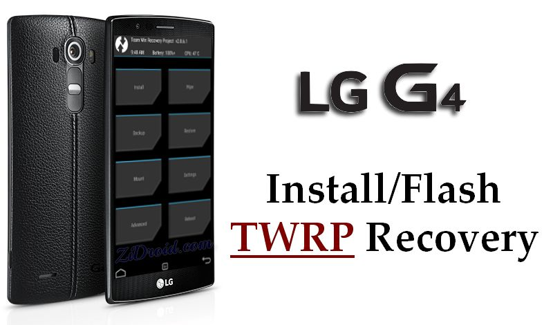 Flash TWRP Recovery on LG G4
